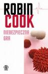 Niebezpieczna gra - Robin Cook