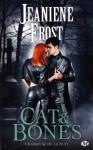 Cat & Bones (Chasseuse de la nuit, #0.5;Chasseuse de la nuit, #4.5;Chasseuse de la nuit, #6.5) - Jeaniene Frost
