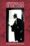 Epistemology of the Closet - Eve Kosofsky Sedgwick