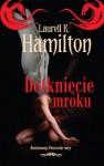 Dotknięcie mroku (Meredith Gentry, #3) - Laurell K. Hamilton, Robert P. Lipski