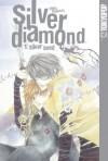 Silver Diamond, Volume 01: Silver Seed - Shiho Sugiura