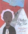 Phillis's Big Test - Catherine Clinton, Sean Qualls