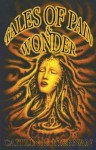 Tales of Pain and Wonder - Caitlín R. Kiernan, Richard A. Kirk