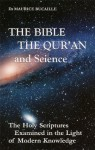 The Bible, the Quran and Sience - Maurice Bucaille
