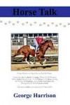 Horse Talk - George Harrison