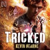 Tricked - Kevin Hearne, Christopher Ragland