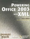 Powering Office 2003 with XML (Power Pack Series) - Peter G. Aitken