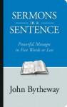 Sermons in a Sentence - John Bytheway