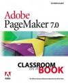 Adobe PageMaker 7.0 Classroom in a Book - Adobe Creative Team