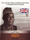 T.E.A. Salubi: Witness to British Colonial Rule in Urhoboland and Nigeria - Peter P. Ekeh