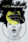 Prisukamo paukščio kronikos - Haruki Murakami, Jūratė Nauronaitė, Zigmantas Butautis