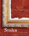 Stolen: The Gallery of Missing Masterpieces - Jonathan Webb, Julian Radcliffe