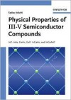 Physical Properties Of Iii V Semiconductor Compounds: In P, In As, Ga As, Ga P, In Ga As, And In Ga As P - Sadao Adachi