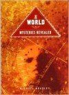 World Mysteries Revealed - Michael Bradley