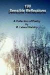 100 Sensible Reflections - R. Leland Waldrip