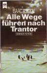 Alle Wege führen nach Trantor - Isaac Asimov