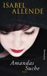 Amandas Suche: Roman (suhrkamp taschenbuch) - Isabel Allende, Svenja Becker