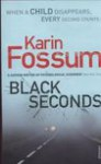 BLACK SECONDS - Karin Fossum