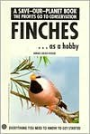 Finches Getting Started (Save Our Planet) - Dennis Kelsey-Wood, Kelsey Wood