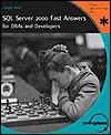 SQL Server 2000 Fast Answers for Dbas and Developers - Joseph Sack