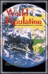 World Population: Challenges for the 21st Century - Leon F. Bouvier