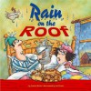 Rain on the Roof (Farmer Claude and Farmer Maude) - Janine Scott