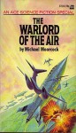 The Warlord of the Air - Michael Moorcock, James Cawthorn