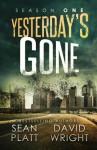Yesterday's Gone: Season One - David Wright, Sean Platt