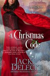 A Christmas Code (The Code Breakers Series Book 2) - Jacki Delecki