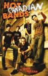 Hot Canadian Bands - Steve McLean