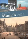 Munich: From Monks to Modernity - Paul Wheatley