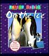 On the Ice (Puzzle Safari) - Rebecca Harry