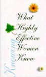 What Highly Effective Women Know - Beth Mende Conny