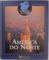 Grande Enciclopédia do Mundo - América do Norte - Reader's Digest Association
