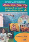 Abenteuer Deutsch 2. Podręcznik do nauki języka niemieckiego z dwoma płytami CD - Halina Stasiak, Małgorzata Błaszkowska, Herling Anna, Stanek-Kozłowska Marzanna