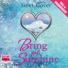 Bring Me Sunshine - Janet Gover, Federay Holmes