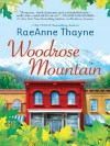 Woodrose Mountain (Hope's Crossing Book 2) - RaeAnne Thayne