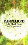 Dandelions - John Claude Smith