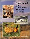 Endangered And Threatened Animals Of Texas: Their Life History And Management - Linda McRae-Campbell, Linda Frye Campbell