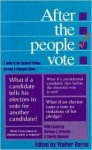 After the People Vote 3rd Edition: A Guide to the Electoral College - Walter Berns, Norman J. Ornstein, Martin Diamond