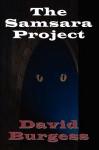 The Samsara Project - David Burgess