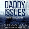 Daddy Issues - Lynn Van Dorn, Michael Ferraiuolo