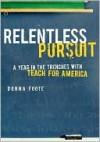 Relentless Pursuit - Donna Foote