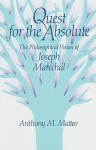 Quest for the Absolute: The Philosophical Vision of Joseph Maréchal - Anthony M. Matteo