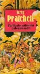 Vartiosto valmiina palvelukseen - Terry Pratchett, Mika Kivimäki
