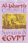 Napoleon In Egypt: Al-jabarti's Chronicle Of The French Occupation, 1798 - Shmuel Moreh, Robert L. Tignor