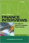 Vault Guide to Finance Interviews, 4th Edition - Vault.Com Inc, Vault.Com Staff