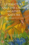 Literature and the Crime Against Nature - Keith M. Sagar