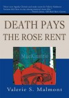 Death Pays the Rose Rent - Valerie Malmont