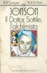 Il dottor Sottile, l'alchimista - Ben Jonson, Franco Cuomo